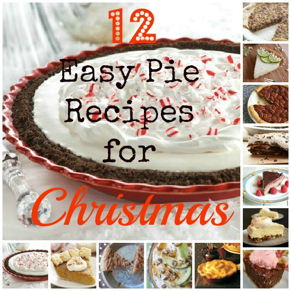 12 easy pie recipes for Christmas