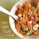 simple summer pasta salad