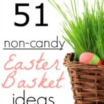51 Non Candy Easter Basket Ideas